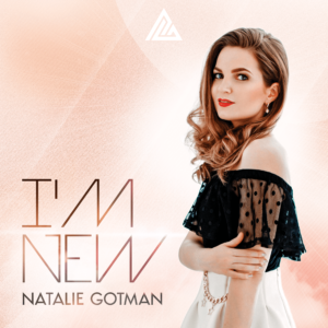 Natalie Gotman – I'm New (Original & Extended Mix)