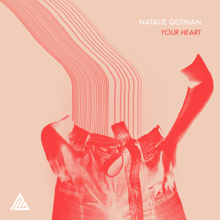 Natalie Gotman – Your Heart
